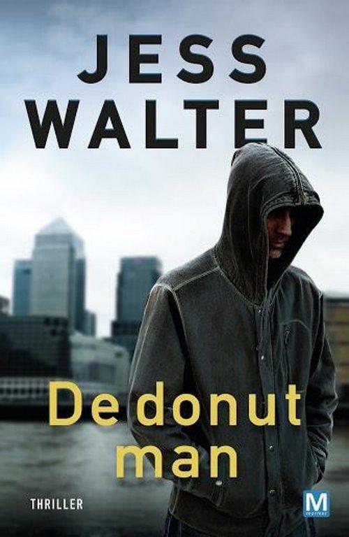man capuchon op wolkenkrabbers achtergrond Jess Walter De donut man