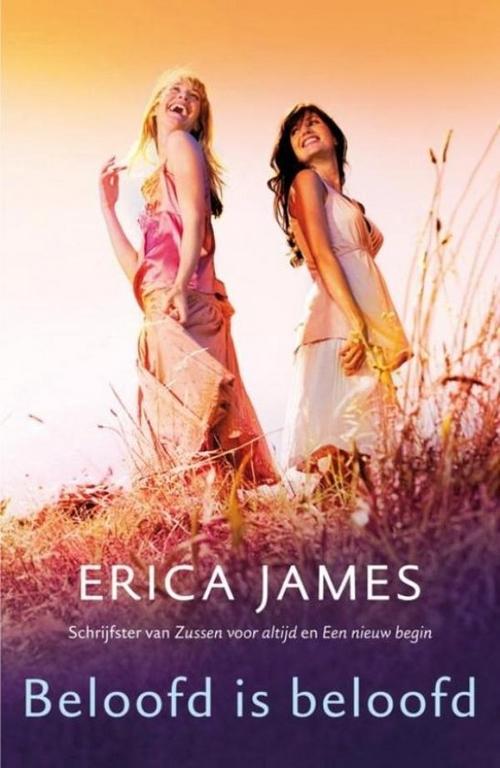 Erica James Beloofd is beloofd