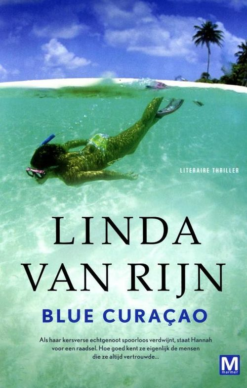 Linda van Rijn - Blue Curacao