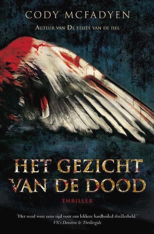witte vleugel vogel donker blauwe achtergrond bloed Cody McFadyen Het gezicht van de dood